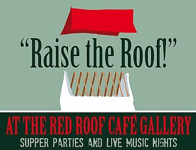 Raise the Roof at the Red Roof Cafe